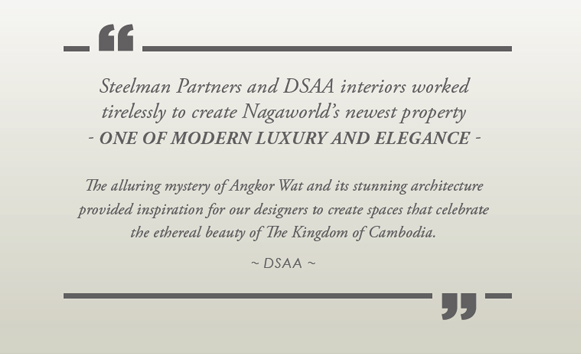 Steelman Partners and DSAA Interiors worked tirelessly to create Nagaworl's newest property.
